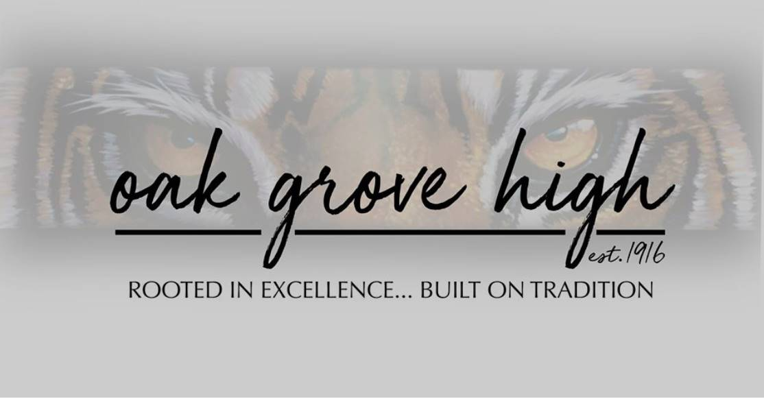 Oak Grove High est 1916 rooted in excellence... built on tradition